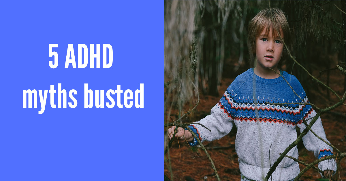 5 ADHD myths busted