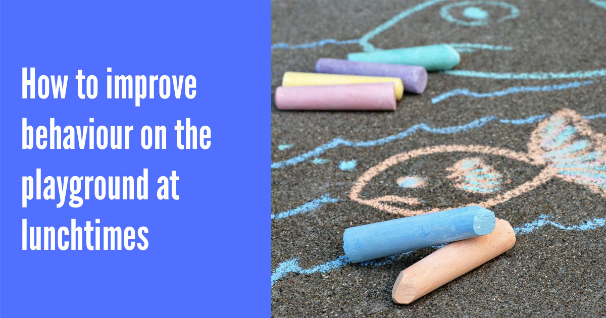 How to improve behaviour on the playground at lunchtimes