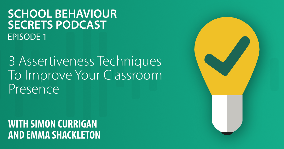 3 Assertiveness Techniques To Improve Your Classroom Presence