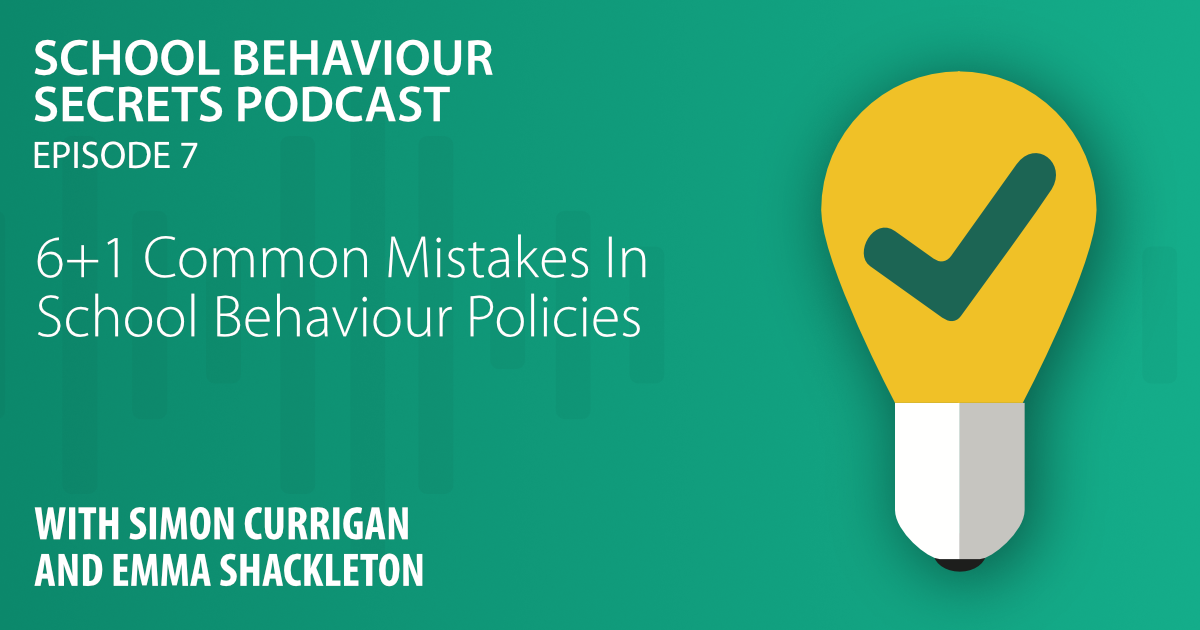 6+1 Common Mistakes In School Behaviour Policies