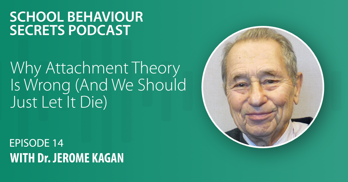 Why Attachment Theory Is Wrong (And We Should Let It Die) With Dr. Jerome Kagan