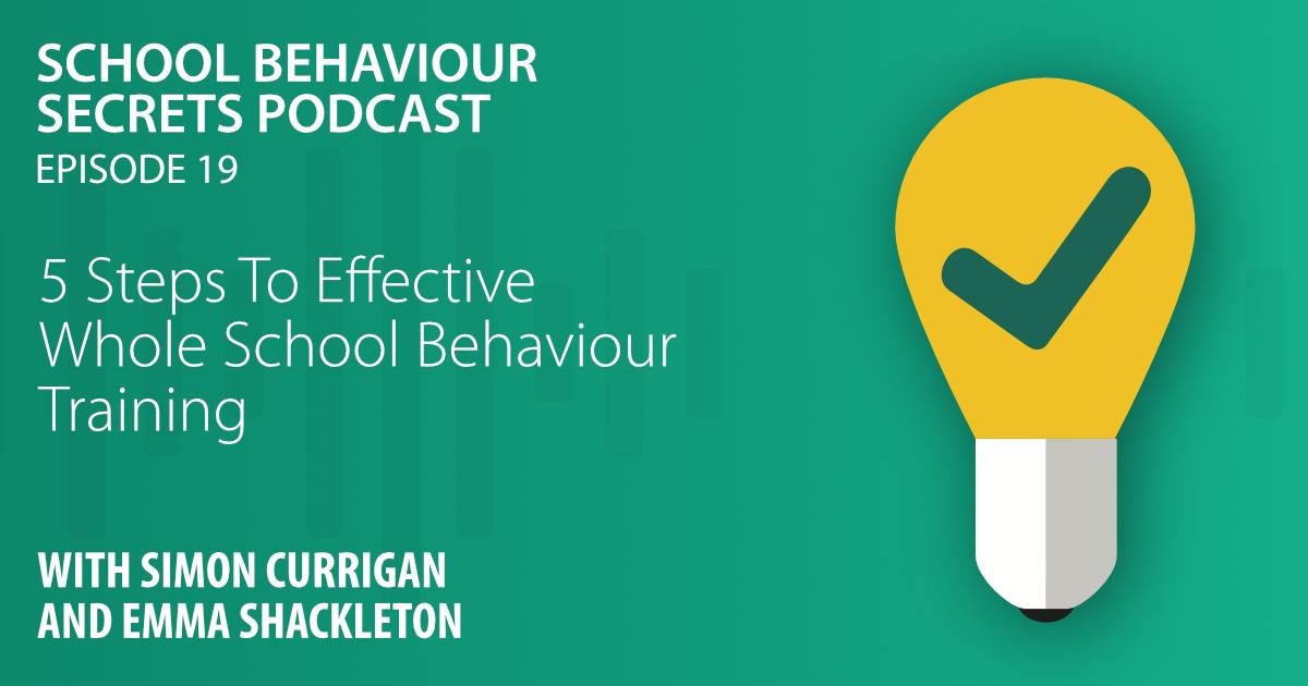 5-Steps To Effective Whole School Behaviour Training