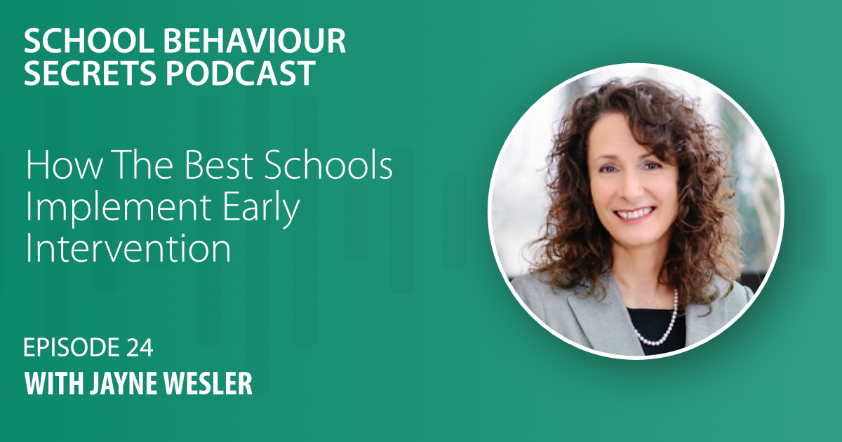 How The Best Schools Implement Early Intervention with Jayne Wesler