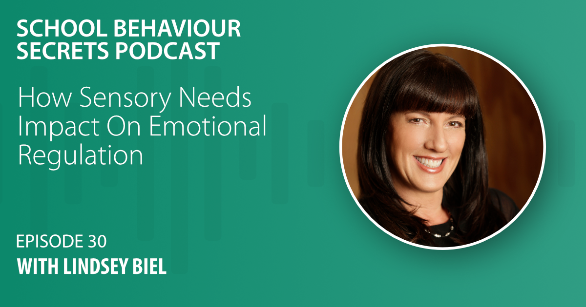 How Sensory Needs Impact On Emotional Regulation with Lindsey Biel