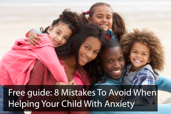 Cover image for 8 Mistakes Most Parents Make Helping Kids With Anxiety (And How To Avoid Them)