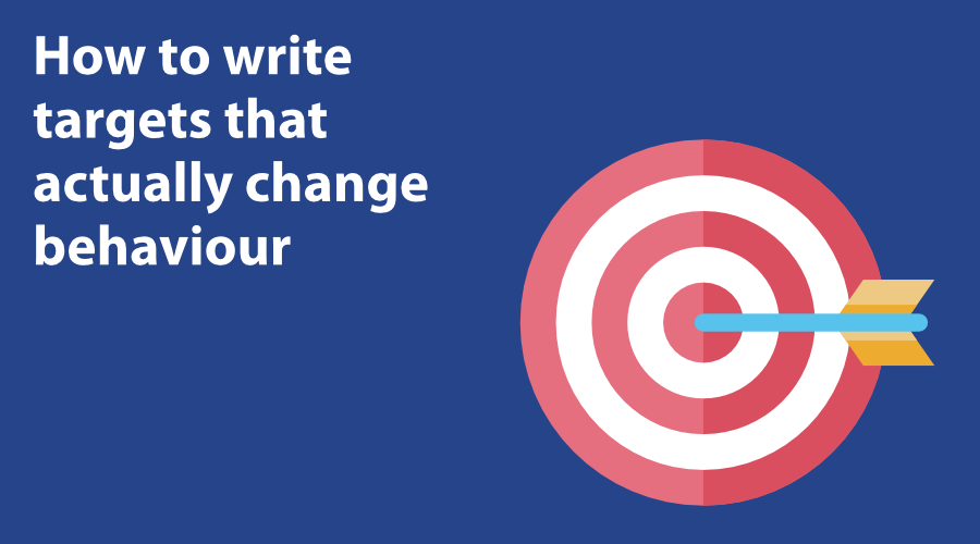 How to write targets that actually change behaviour image