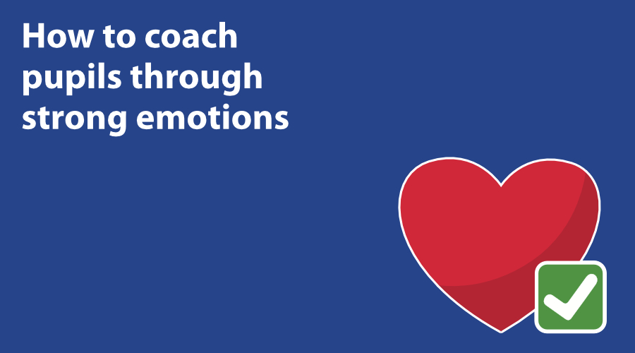 How to coach pupils through strong emotions image