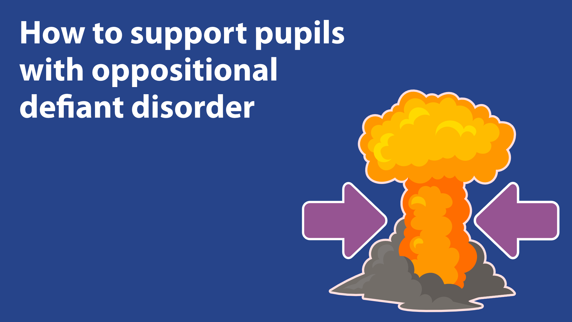 How To Support Pupils With Oppositional Defiant Disorder image