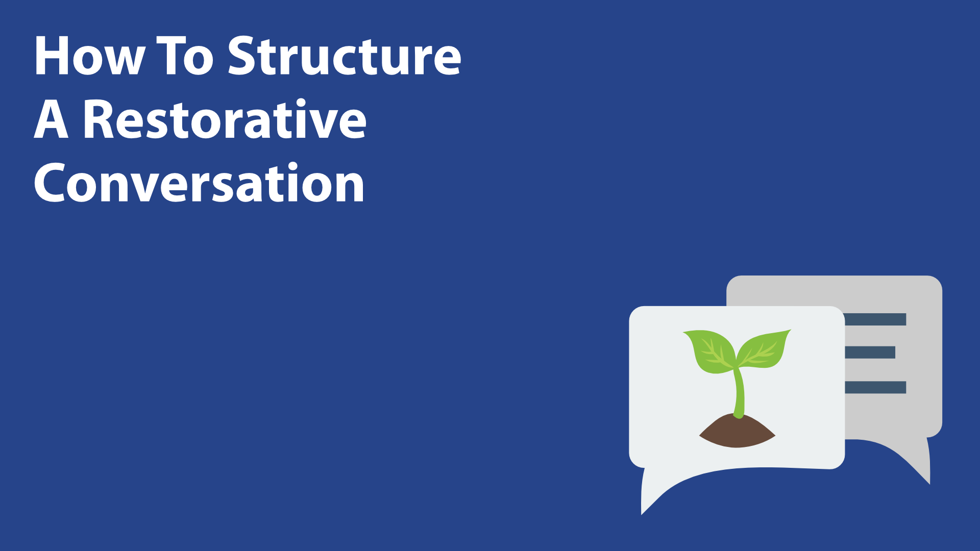 How To Structure A Restorative Conversation image